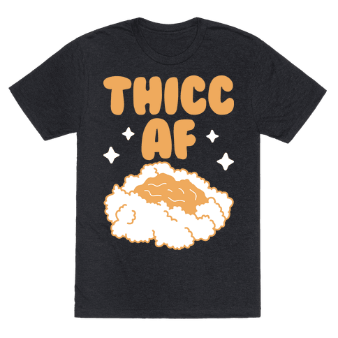 Thicc AF Mashed Potatoes Tee