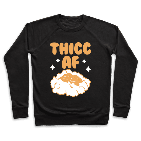 Thicc AF Mashed Potatoes Pullover