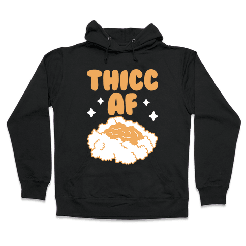 Thicc AF Mashed Potatoes Hooded Sweatshirt
