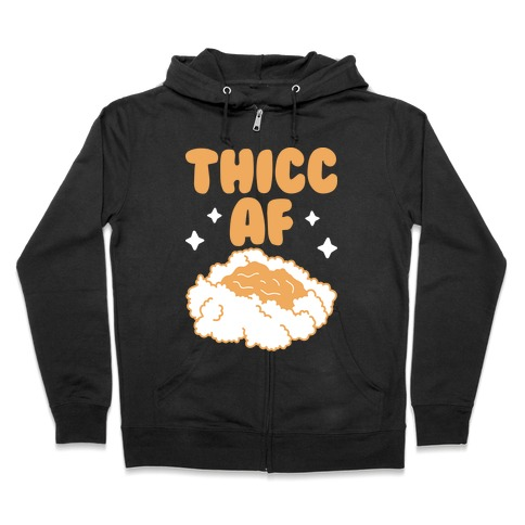 Thicc AF Mashed Potatoes Zip Hoodie