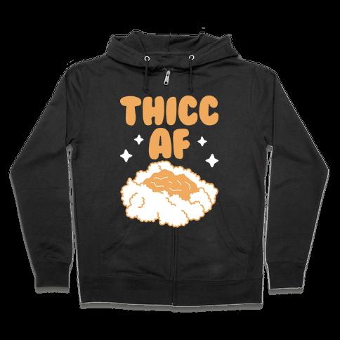 Thicc AF Mashed Potatoes Zip Hoodie