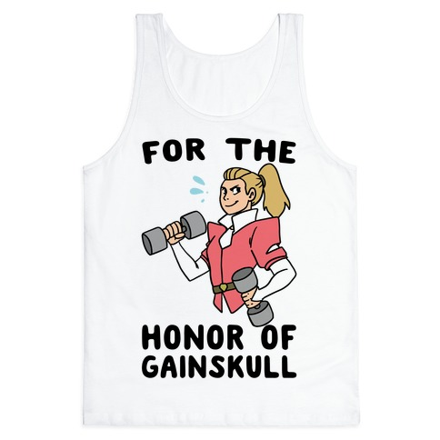 For the Honor of Gainskull Tank Top