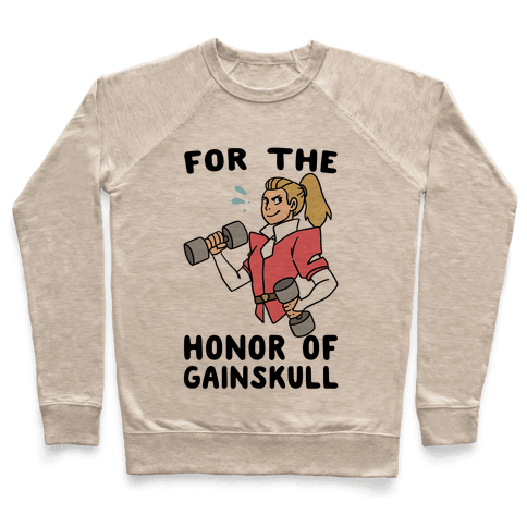 For the Honor of Gainskull Pullover