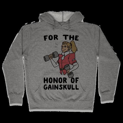 For the Honor of Gainskull Hooded Sweatshirt