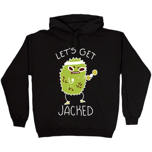 Let's Get Jacked Fruit Hooded Sweatshirt