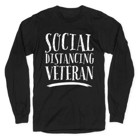 Social Distancing Veteran Long Sleeve T-Shirt