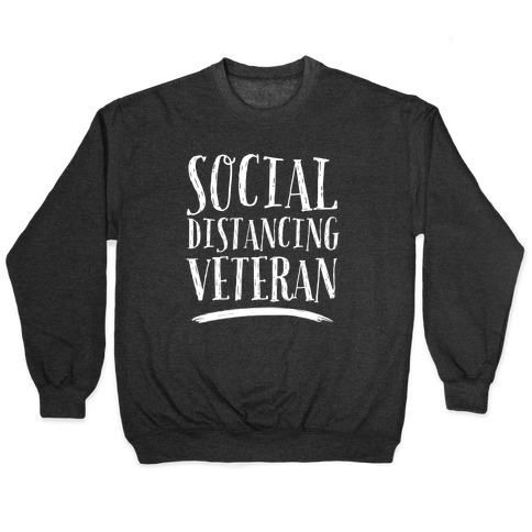 Social Distancing Veteran Pullover