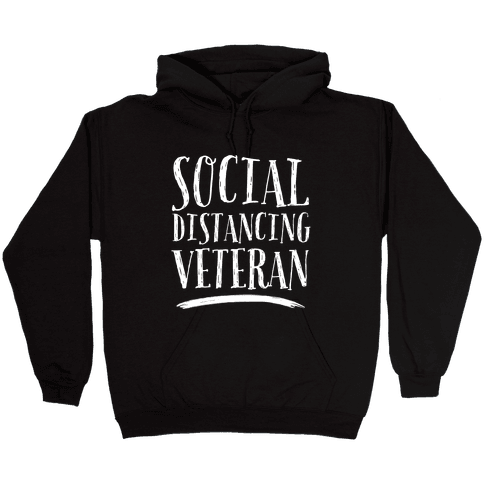 Social Distancing Veteran Hooded Sweatshirt