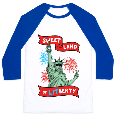 Sweet Land of LITberty Baseball Tee