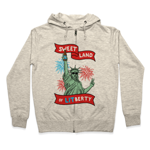 Sweet Land of LITberty Zip Hoodie