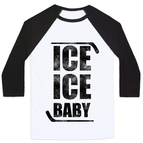 Ice Ice Baby Baseball Tee