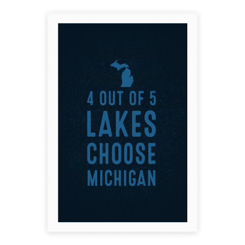 4 Out Of 5 Lakes Choose Michigan