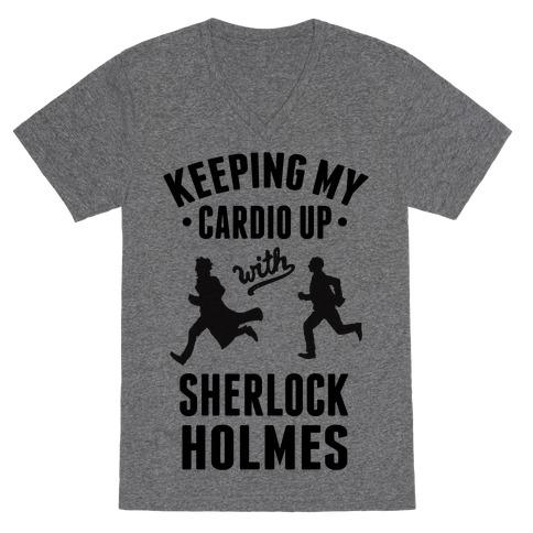 Keeping My Cardio Up With Sherlock Holmes V-Neck Tee Shirt