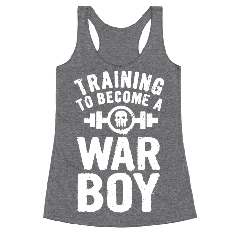 Training to Become a War Boy Racerback Tank Top