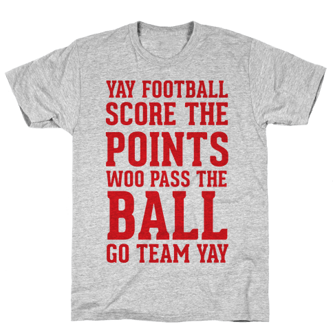 Yay Football Score The Points Woo Pass The Ball Go Team Yay