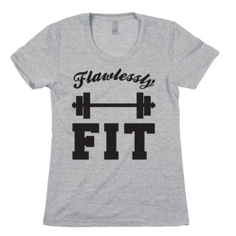 Flawlessly Fit Womens T-Shirt