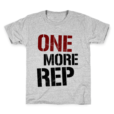 One More Rep Kids T-Shirt