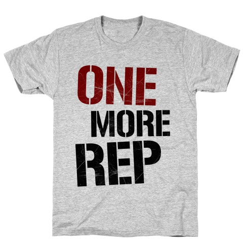 One More Rep Mens T-Shirt