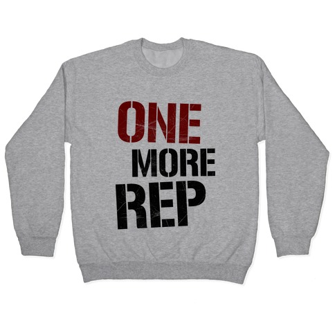 One More Rep Pullover