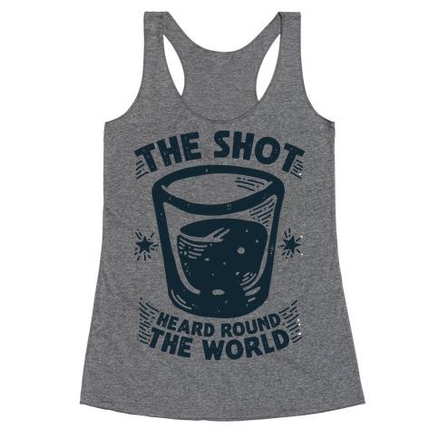 The Shot Heard Round The World Racerback Tank Top