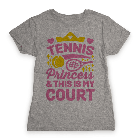 Tennis Princess Womens T-Shirt