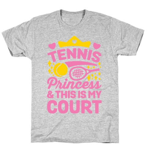Tennis Princess T-Shirt