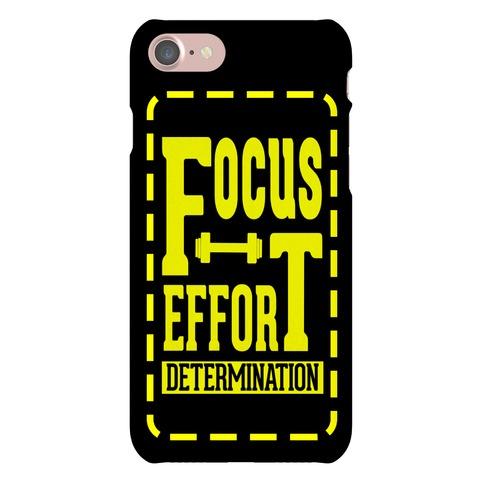 Focus. Effort. Determination. Phone Case