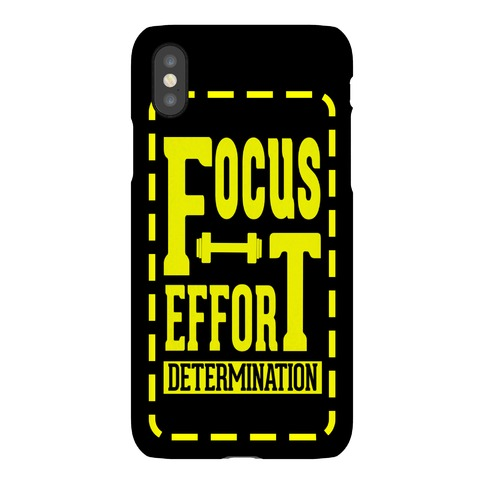 Focus. Effort. Determination. Phone Case