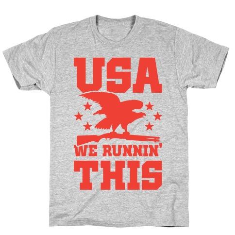 USA We Runnin' This Mens/Unisex T-Shirt