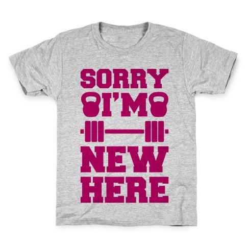 Sorry I'm New Here Kids T-Shirt