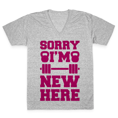 Sorry I'm New Here V-Neck Tee Shirt