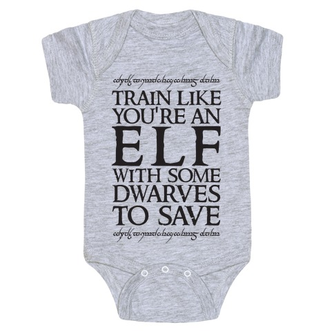 Train Like Your An Elf With Some Dwarves To Save Baby Onesy