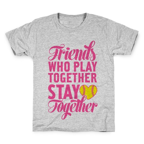 Friends Who Play Together Kids T-Shirt