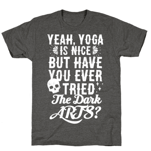 Yeah Yoga Is Nice But Have You Ever Tried The Dark Arts?
