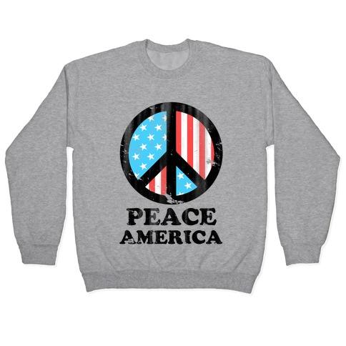 Peace America (Patriotic T-Shirt) Pullover