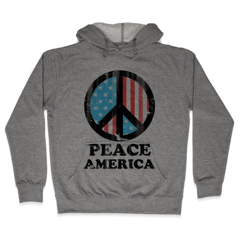 Peace America (Patriotic T-Shirt) Hooded Sweatshirt