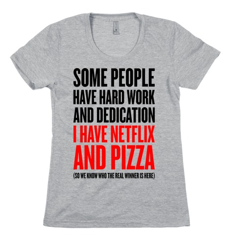 Netflix And Pizza Womens T-Shirt