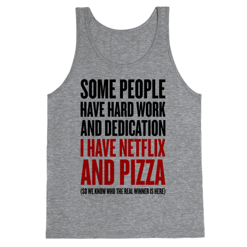 Netflix And Pizza Tank Top