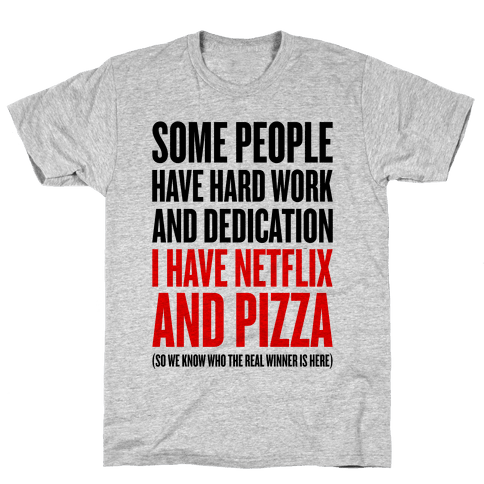 Netflix And Pizza Mens/Unisex T-Shirt