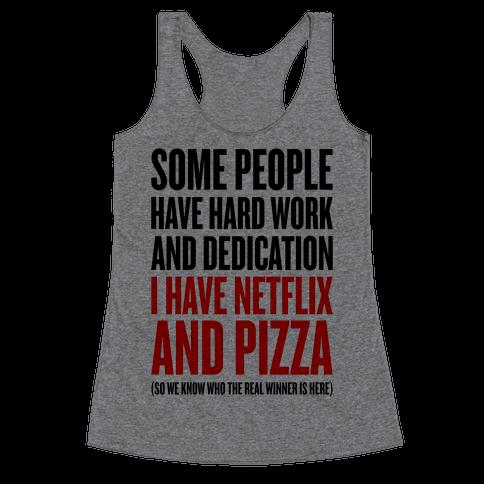 Netflix And Pizza Racerback Tank Top