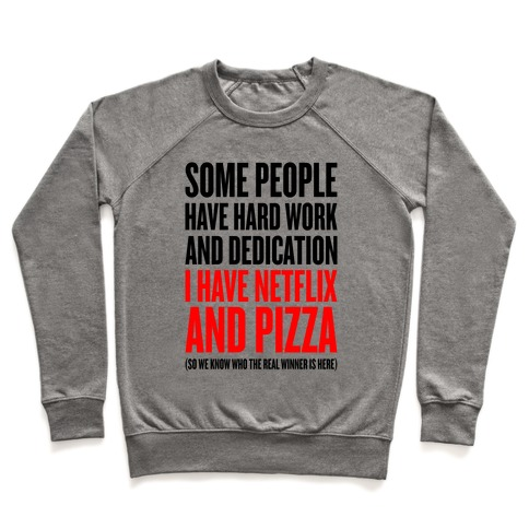 Netflix And Pizza Pullover