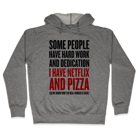 Netflix And Pizza Hooded Sweatshirt