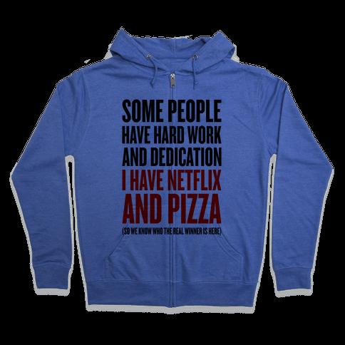 Netflix And Pizza Zip Hoodie