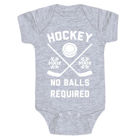 Hockey No Balls Required Baby Onesy
