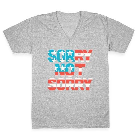 Sorry Not Sorry (USA) V-Neck Tee Shirt