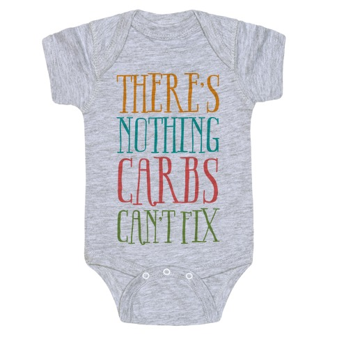 There's Nothing Carbs Can't Fix Baby Onesy