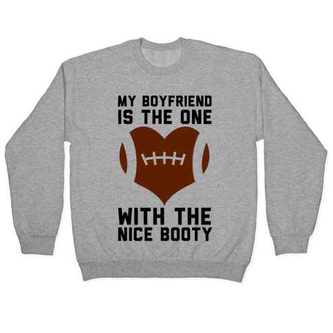 My Boyfriend Is The One Pullover