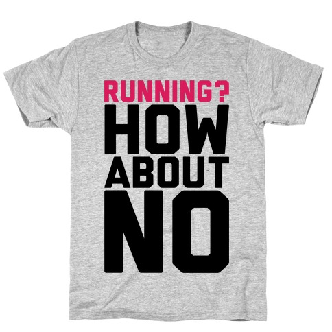 Running? How About No T-Shirt