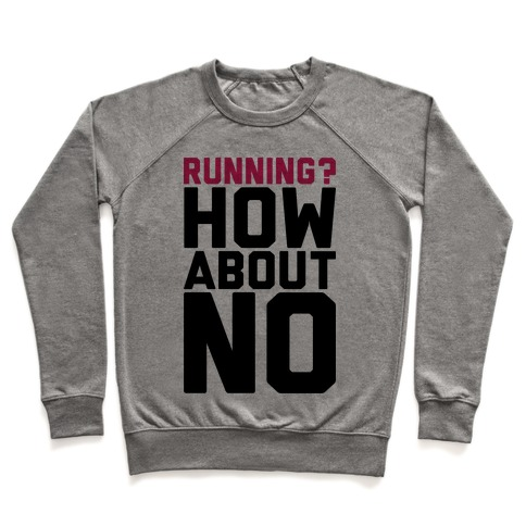 Running? How About No Pullover