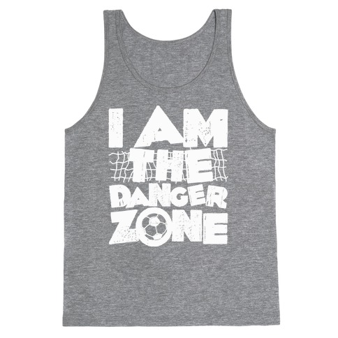 I AM The Danger Zone Tank Top